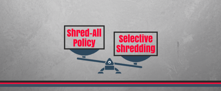 Shred All Policy: What it is and How to Implement One