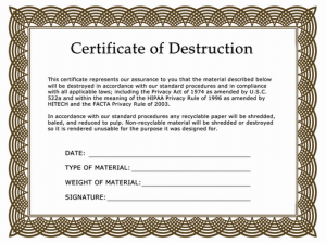 Certificate of Destruction for Ultimate Security